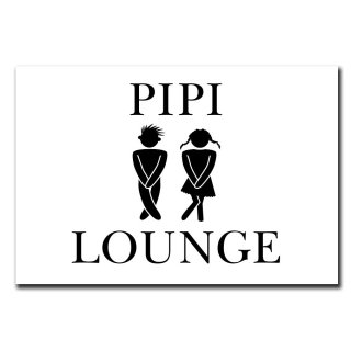 Pipi Lounge Deko Schild Wandschild