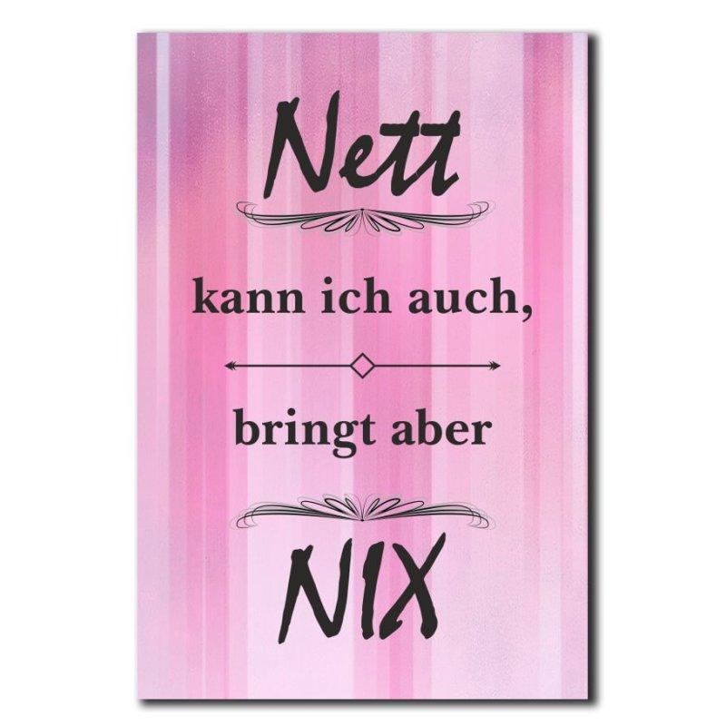 Nett Kann Ich Auch Bringt Aber Nix Deko Schild Wandschild
