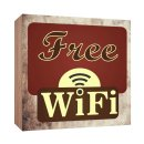 Holzschild Free Wifi WLAN Holzbild zum hinstellen oder...