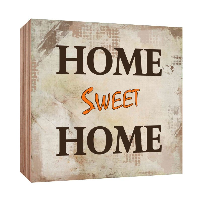 holzschild home sweet home holzbild zum hinstellen oder aufh ngen bil. Black Bedroom Furniture Sets. Home Design Ideas