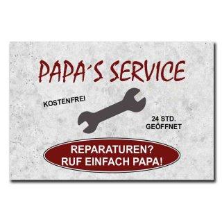 Hochwertiges Metallschild 30 x 20 cm aus Alu Verbund Papas Service Reparaturen frag einfach Papa Deko Schild Wandschild