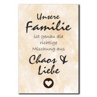 Hochwertiges Metallschild 30 x 20 cm aus Alu Verbund Unsere Familie ist genau die richtige Mischung Chaos und Familie Deko Schild Wandschild