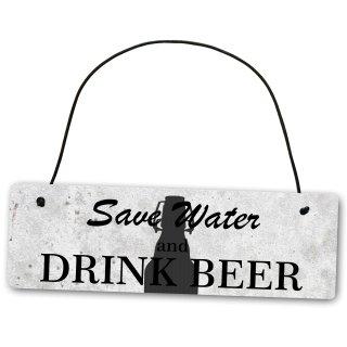 Metallschild Save Water and Drink Beer 25 x 8 cm aus Alu Verbund (Alu, Kunststoff) für In- und Outdoor Deko Schild Dekoschild Wandschild außen und innen