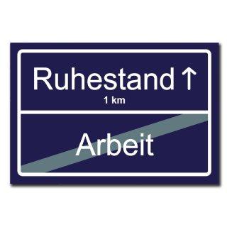 Hochwertiges Metallschild 30 x 20 cm aus Alu Verbund Ruhestand Arbeit Rente Rentner Straßenschild Ortsschild blau Deko Schild Wandschild