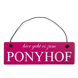 hier geht es zum Ponyhof Dekoschild Türschild