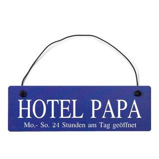 Hotel Papa Dekoschild Türschild