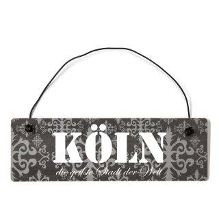 Köln Dekoschild Türschild