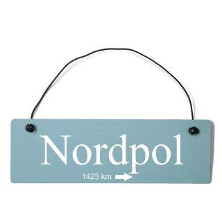 Nordpol Dekoschild Türschild