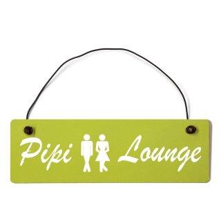Pipi Lounge Dekoschild Türschild