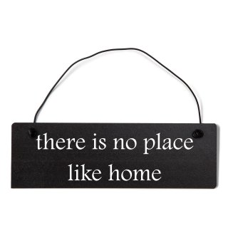 there is no place like home Dekoschild Türschild