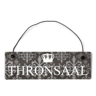 Thronsaal Dekoschild Türschild