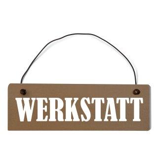 Werkstatt Dekoschild Türschild