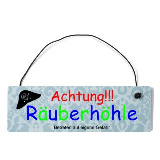 Achtung Räuberhöhle Dekoschild Türschild blau mit Draht