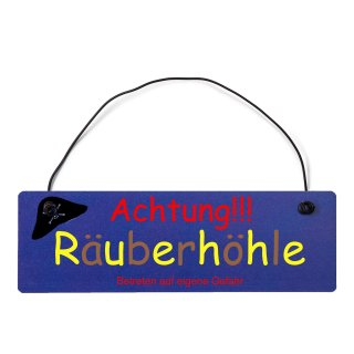 Achtung Räuberhöhle Dekoschild Türschild hellblau mit Draht