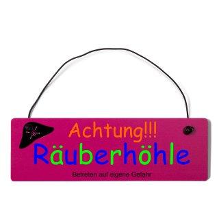 Achtung Räuberhöhle Dekoschild Türschild pink mit Draht