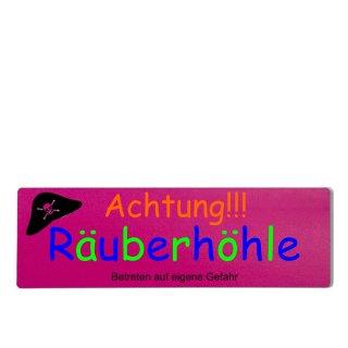 Achtung Räuberhöhle Dekoschild Türschild pink zum kleben