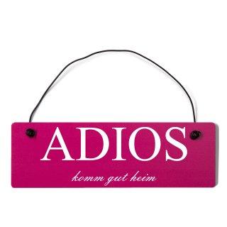 Adios Dekoschild Türschild pink mit Draht