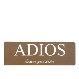 Adios Dekoschild Türschild braun zum kleben