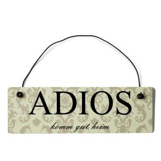 Adios Dekoschild Türschild beige mit Draht
