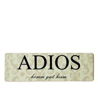 Adios Dekoschild Türschild beige zum kleben