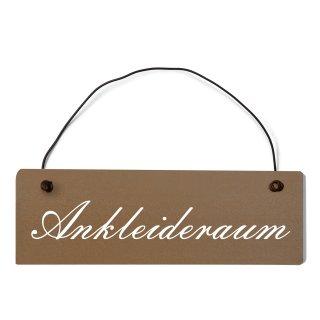 Ankleideraum Dekoschild Türschild braun mit Draht