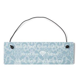 Aufräumen WLAN Dekoschild Türschild blau mit Draht
