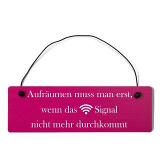 Aufräumen WLAN Dekoschild Türschild pink mit Draht