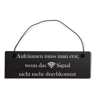 Aufräumen WLAN Dekoschild Türschild schwarz mit Draht
