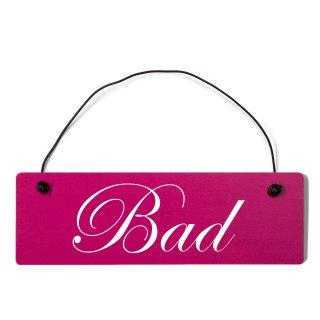 Bad Dekoschild Türschild pink mit Draht
