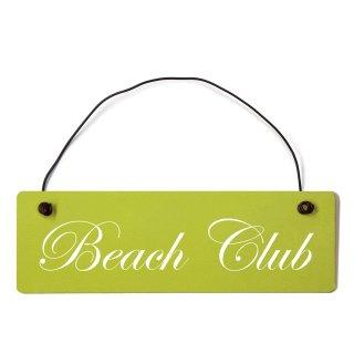 Beach Club Dekoschild Türschild grün mit Draht