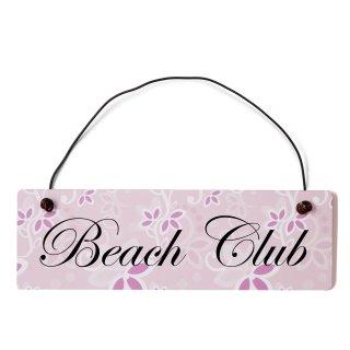 Beach Club Dekoschild Türschild rosa mit Draht