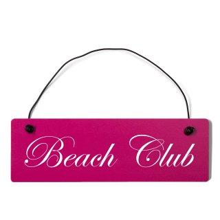 Beach Club Dekoschild Türschild pink mit Draht
