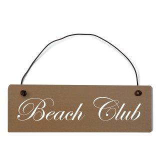 Beach Club Dekoschild Türschild braun mit Draht