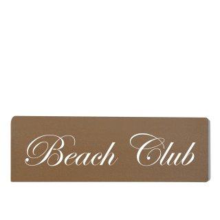 Beach Club Dekoschild Türschild braun zum kleben