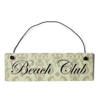 Beach Club Dekoschild Türschild beige mit Draht
