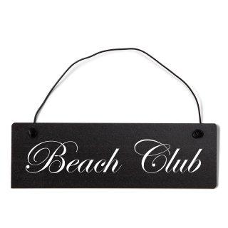 Beach Club Dekoschild Türschild schwarz mit Draht