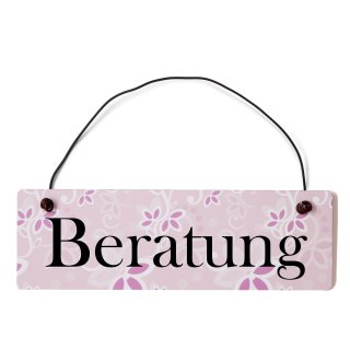 Beratung Dekoschild Türschild rosa mit Draht