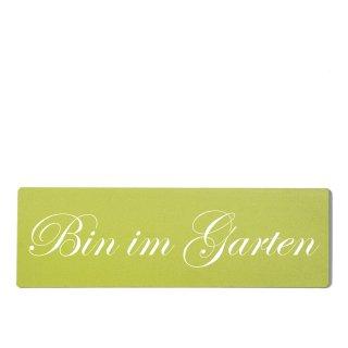 Bin im Garten Dekoschild Türschild grün zum kleben