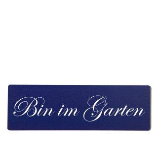 Bin im Garten Dekoschild Türschild hellblau zum kleben