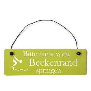 bitte nicht Beckenrand springen Dekoschild Türschild grün mit Draht