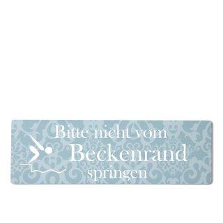 bitte nicht Beckenrand springen Dekoschild Türschild blau zum kleben