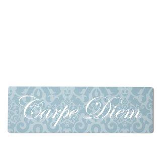 Carpe Diem Dekoschild Türschild blau zum kleben