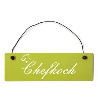 Chefkoch Dekoschild Türschild grün mit Draht