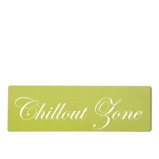 Chillout Zone Dekoschild Türschild grün zum kleben