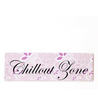 Chillout Zone Dekoschild Türschild rosa zum kleben