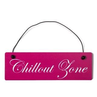 Chillout Zone Dekoschild Türschild pink mit Draht