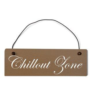 Chillout Zone Dekoschild Türschild braun mit Draht