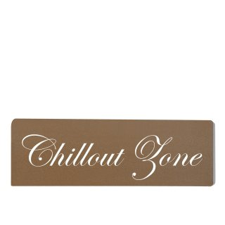 Chillout Zone Dekoschild Türschild braun zum kleben