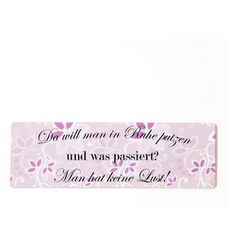 Da will man in ruhe putzen Dekoschild Türschild rosa zum kleben