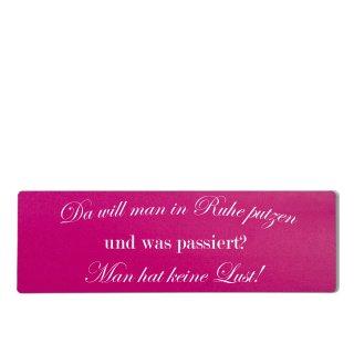 Da will man in ruhe putzen Dekoschild Türschild pink zum kleben